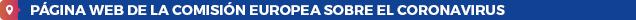 Página web de la Comisión Europea sobre el coronavirus
