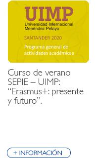 """Curso de verano SEPIE – UIMP: """"Erasmus+: presente y futuro"""""""