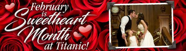 Celebrate Titanic's Sweetheart Month