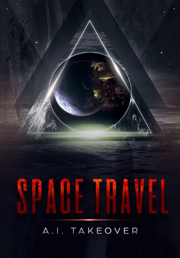 SPACE TRAVEL A.I. TAKEOVER