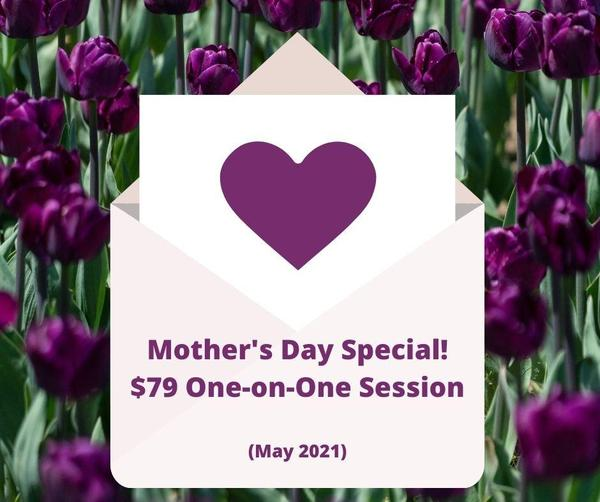 Mother's Day Coaching Special