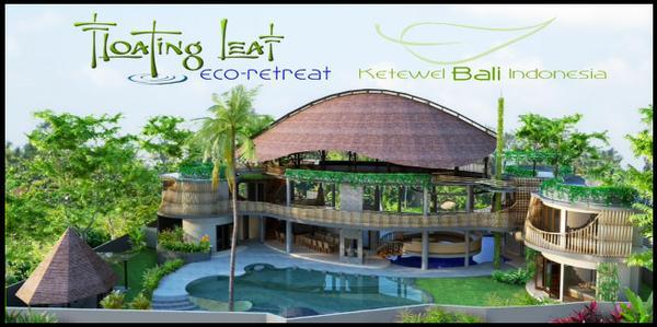 Bali Floating Leaf Eco Retreat
