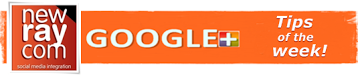 Google+ Tip of the Week